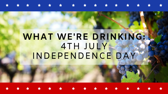 What We're Drinking: 4th July – Independence Day