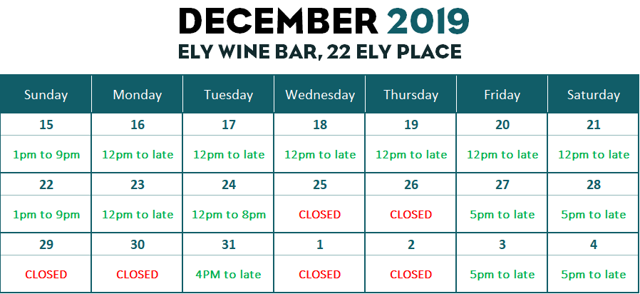 Christmas and December opening Hours ELY WINE BAR, 22 Ely Place and ELY BAR & GRILL, IFSC opening hours